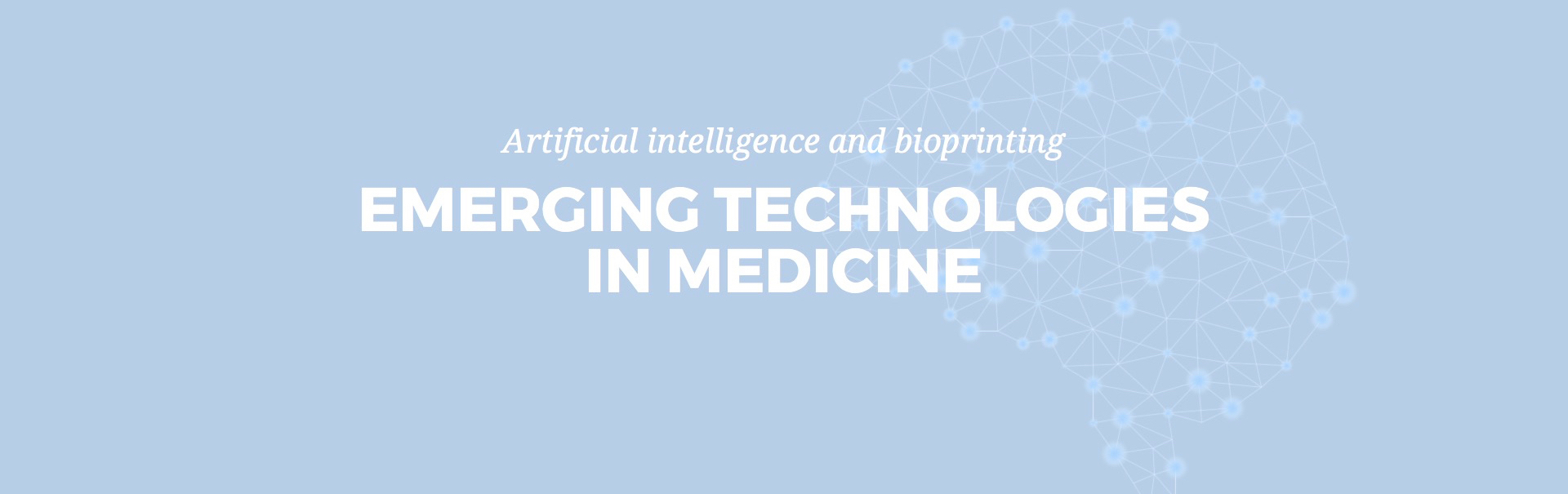 ETIM – Emerging Technologies in Medicine
